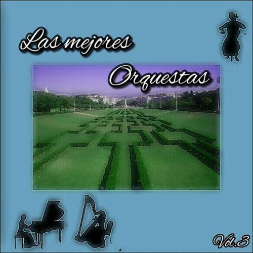 Las Mejores Orquestas, Vol. 3 von Various Artists