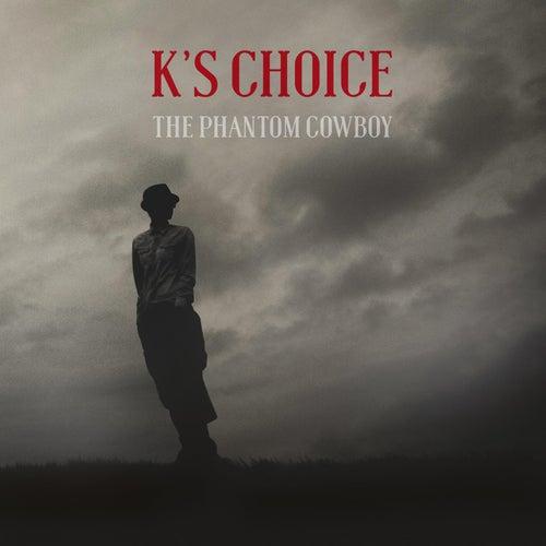 The Phantom Cowboy by k's choice