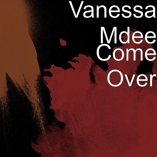 Come Over de Vanessa Mdee
