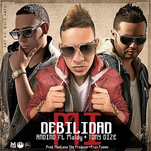 Mi Debilidad (feat. Maldy & Tony Dize) de Andino