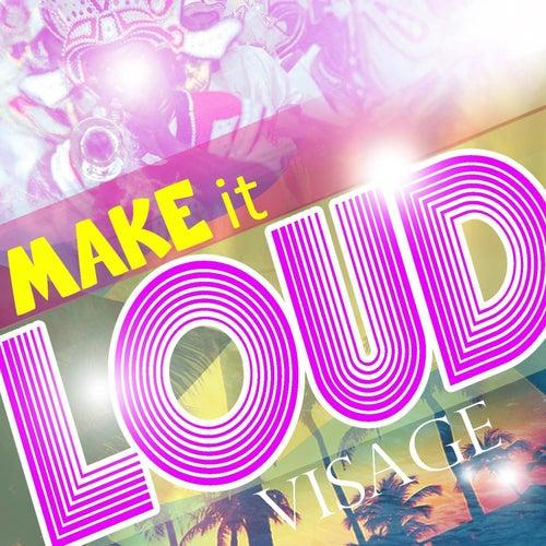 Make It Loud (feat. Wendi) von Visage