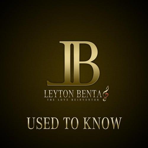 Use to Know de Leyton Benta