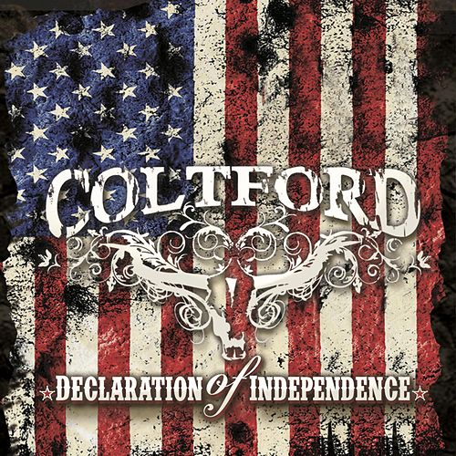 Declaration of Independence (Deluxe Edition) by Colt Ford