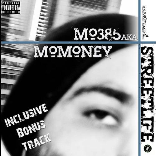Streetlife by Mo 385