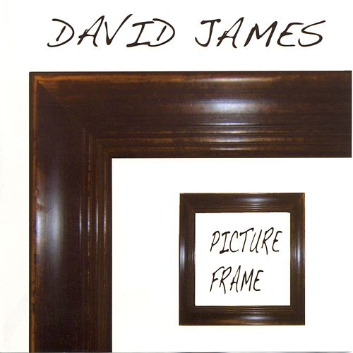 Picture Frame by David James