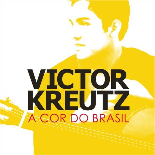 A Cor do Brasil - Single by Victor Kreutz