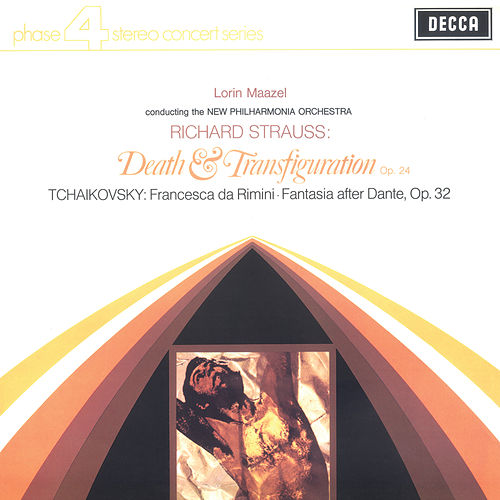 Richard Strauss: Death & Transfiguration; Tchaikovsky: Francesca da Rimini by Lorin Maazel