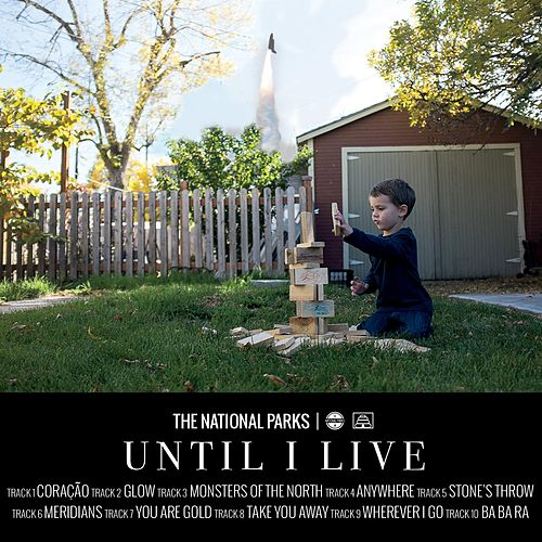 Until I Live von The National Parks