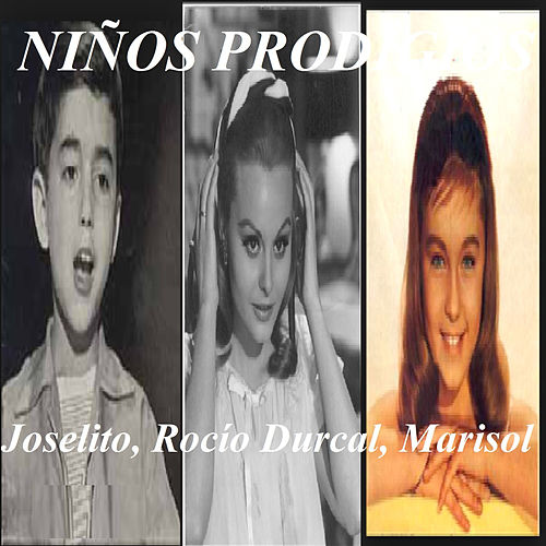Niños Prodigios by Various Artists