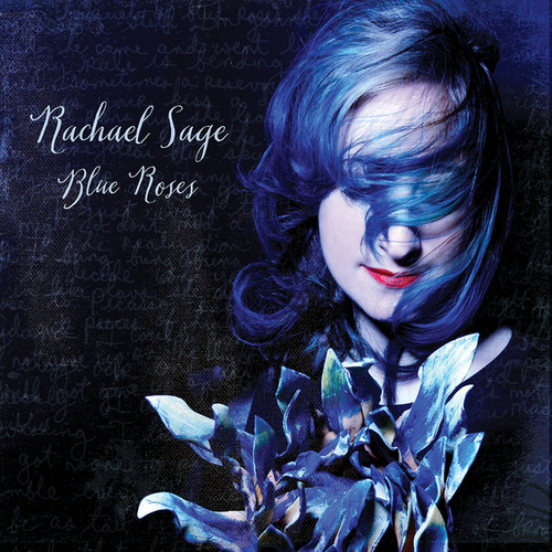 Blue Roses by Rachael Sage