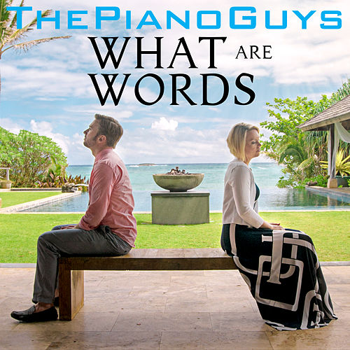 What Are Words de The Piano Guys