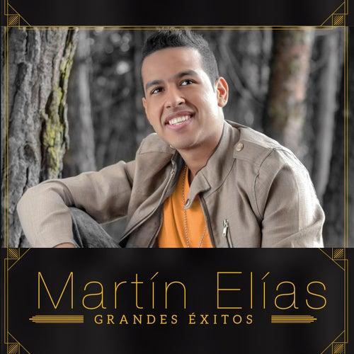 Grandes Éxitos de El Gran Martín Elías
