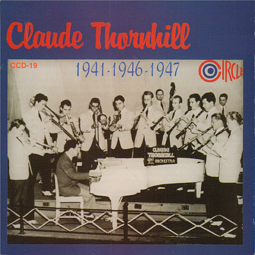 1941-1946-1947 von Claude Thornhill