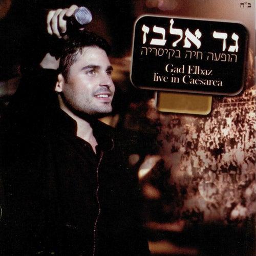 Live at Kaesarya by Gad Elbaz