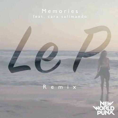 Memories (Le P Remix) de New World Punx