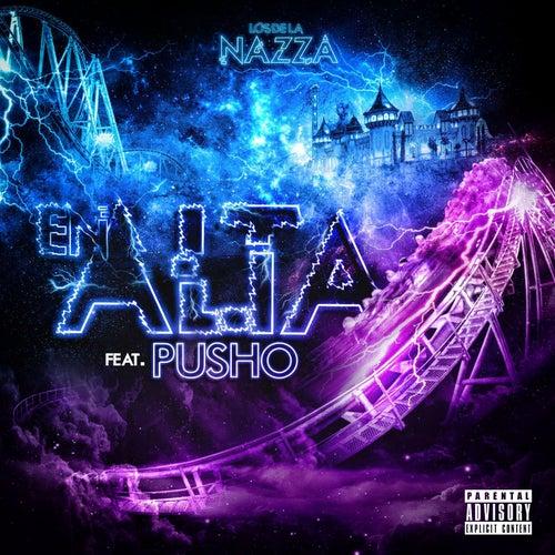 En Alta (feat. Pusho) de Los De La Nazza
