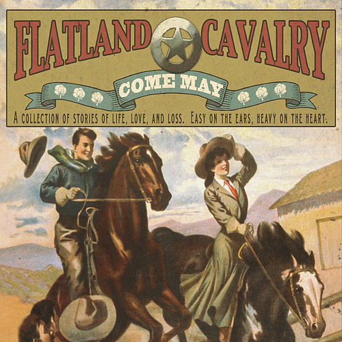 Come May by Flatland Cavalry