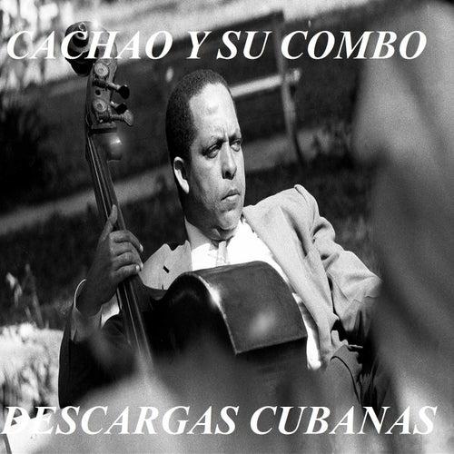 Cachao y Su Combo - Descargas Cubanas de Israel 'Cachao' Lopez