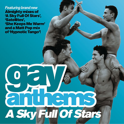 Gay Anthems: A Sky Full of Stars by Various Artists