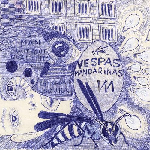 A Man Without Qualities - Single de Vespas Mandarinas