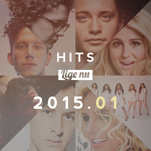 Hits Lige Nu 2015.01 by Various Artists