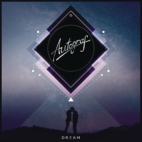 Dream by Autograf