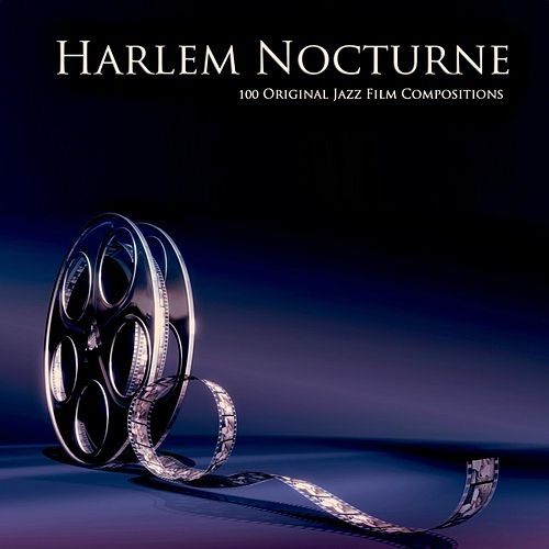 Harlem Nocturne (100 Original Jazz Film Compositions) von Various Artists