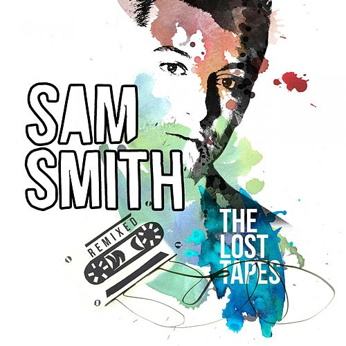 The Lost Tapes - Remixed de Sam Smith
