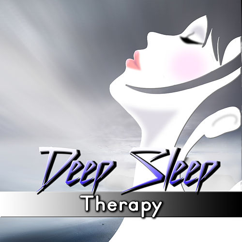 Deep Sleep Therapy – Soothing and Relaxing Music for Sleeping, Sweet Dreams, Natural White Noise, Peaceful Music for Insomnia by Deep Sleep Music Society