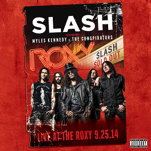 Live At The Roxy 09.25.14 by Slash