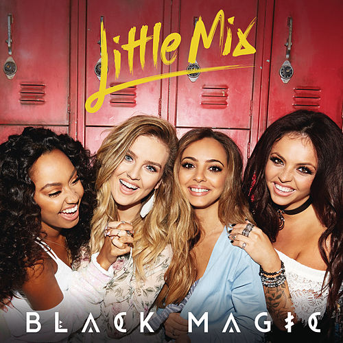 Black Magic de Little Mix