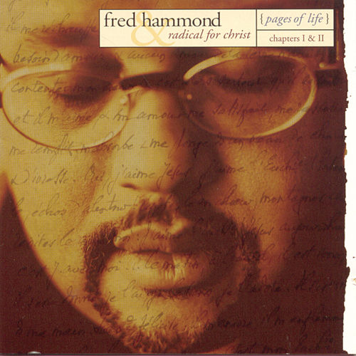 Pages Of Life - Chapters I & II de Fred Hammond