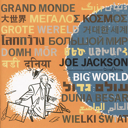 Big World (Live At The Roundabout Theatre, New York City/1986) de Joe Jackson