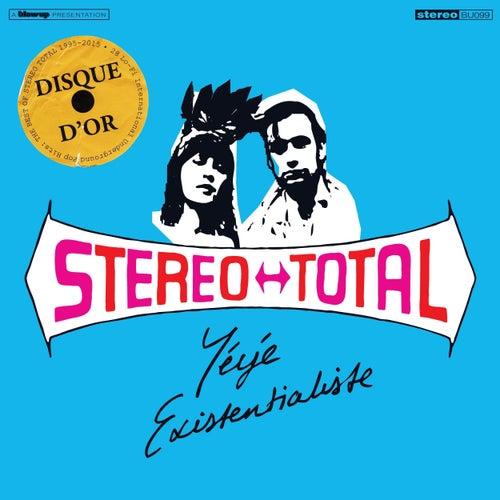 Yéyé Existentialiste de Stereo Total