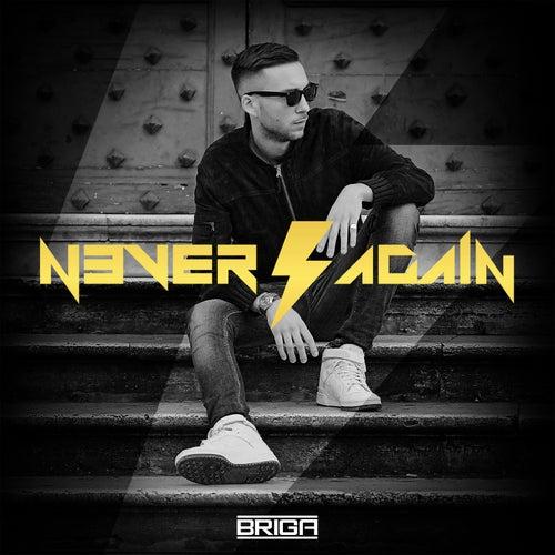 Never Again di Briga