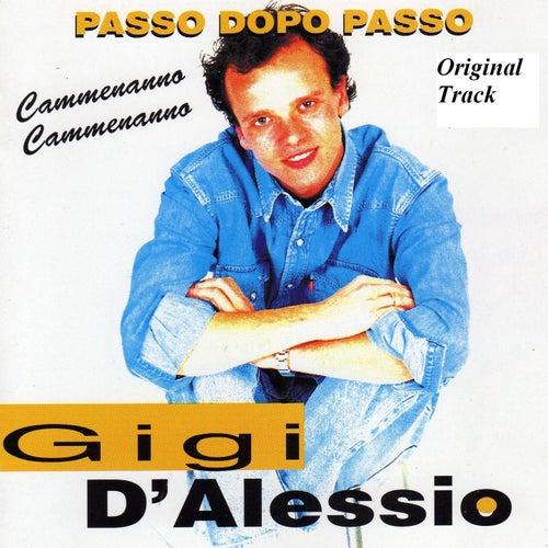 Passo dopo passo (Cammenanno cammenanno) de Gigi D'Alessio