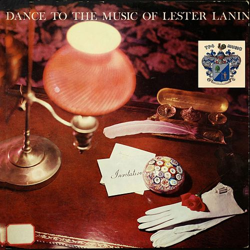 Dance to the Music of Lester Lanin by Lester Lanin