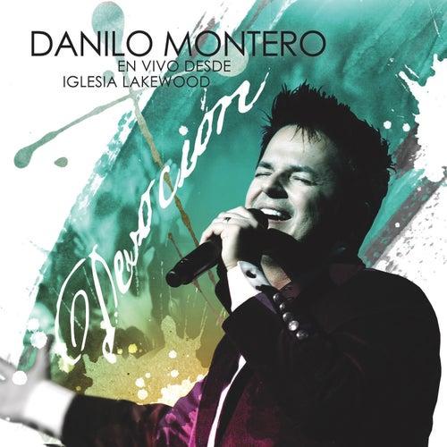 Devoción de Danilo Montero