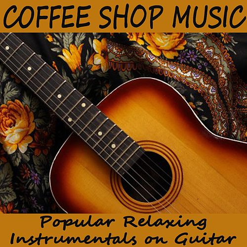 Coffee Shop Music: Popular Relaxing Instrumentals on Guitar de Relaxing Instrumental Music