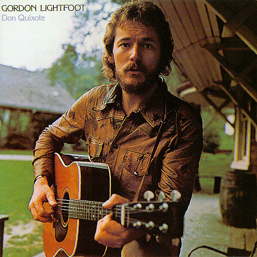 Don Quixote by Gordon Lightfoot