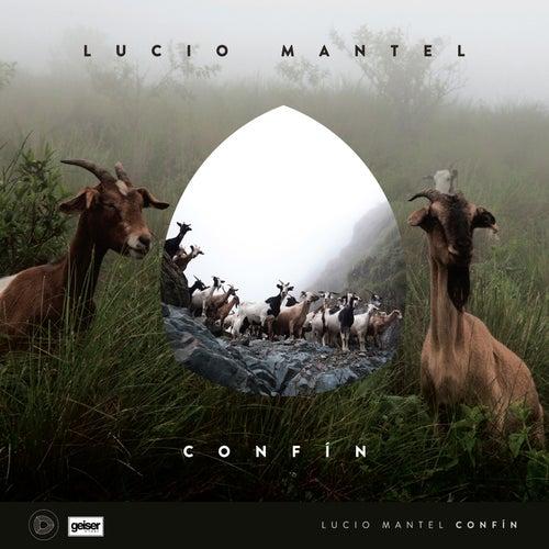 Confín by Lucio Mantel
