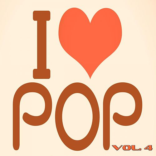 I Love Pop, Vol. 4 (90 Songs - Original Recordings) de Various Artists