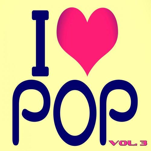 I Love Pop, Vol. 3 (90 Songs - Original Recordings) by Various Artists