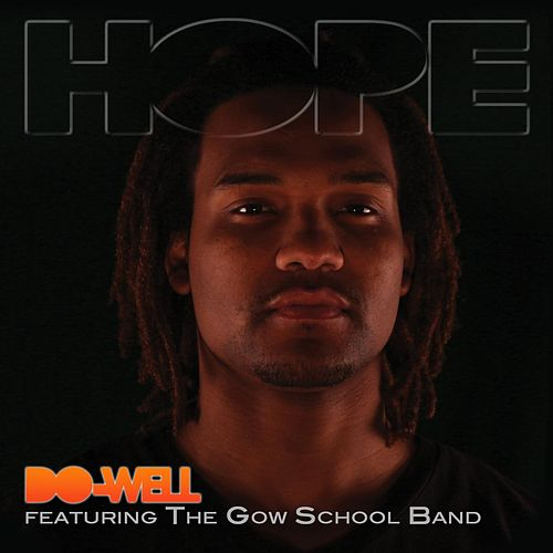 Hope (feat. The Gow School Band) by Do-Well