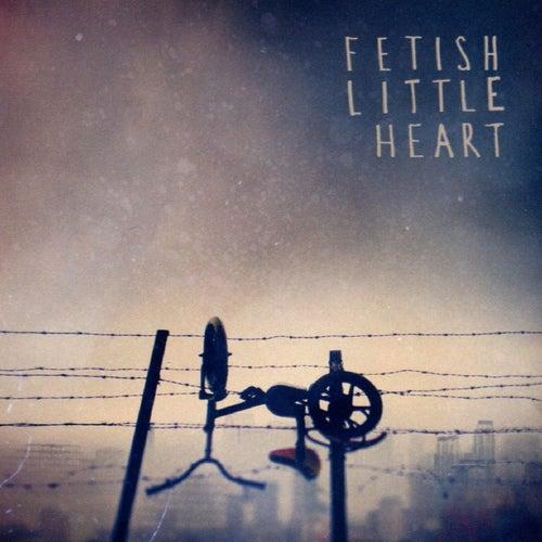 Little Heart by Fetish