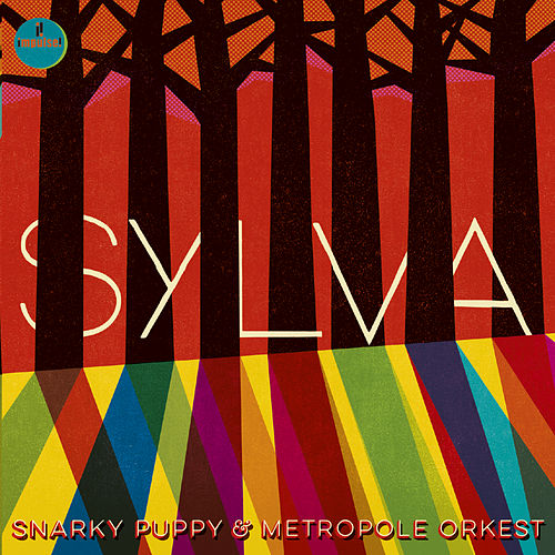 Sylva by Snarky Puppy