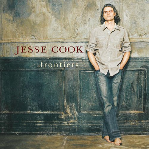 Frontiers by Jesse Cook