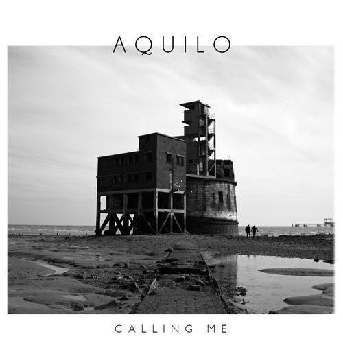 Calling Me de Aquilo