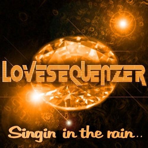 Singin In The Rain von Lovesequenzer