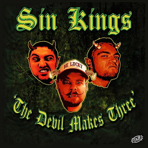 The Devil Makes Three von Sin Kings